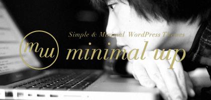 シンプルでおしゃれなワードプレステンプレートMinimal WP